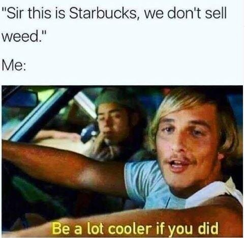 dazed and confused weed meme
